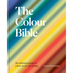 The Colour Bible : The...