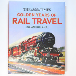 Golden Years of Rail Travel