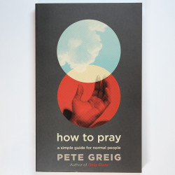 How to pray:  A Simple...