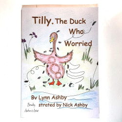 Tilly. The Duck Who Worried