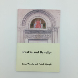 Ruskin and Bewdley